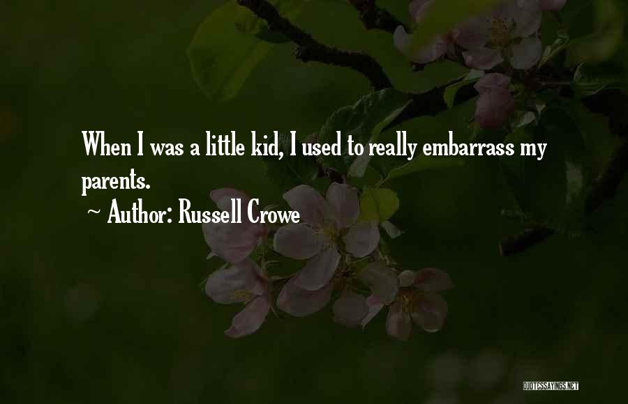 Russell Crowe Quotes 258662