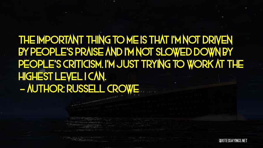 Russell Crowe Quotes 346267