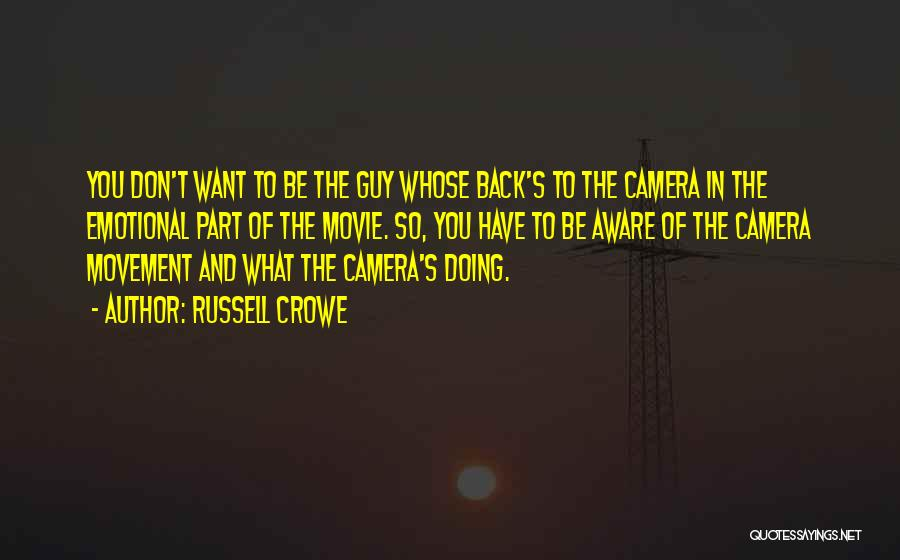 Russell Crowe Quotes 487827