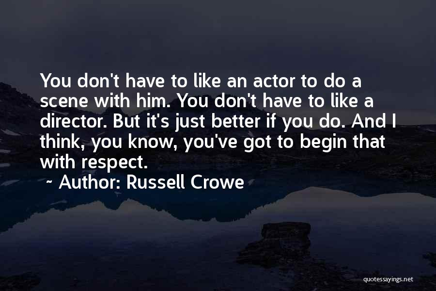 Russell Crowe Quotes 650452