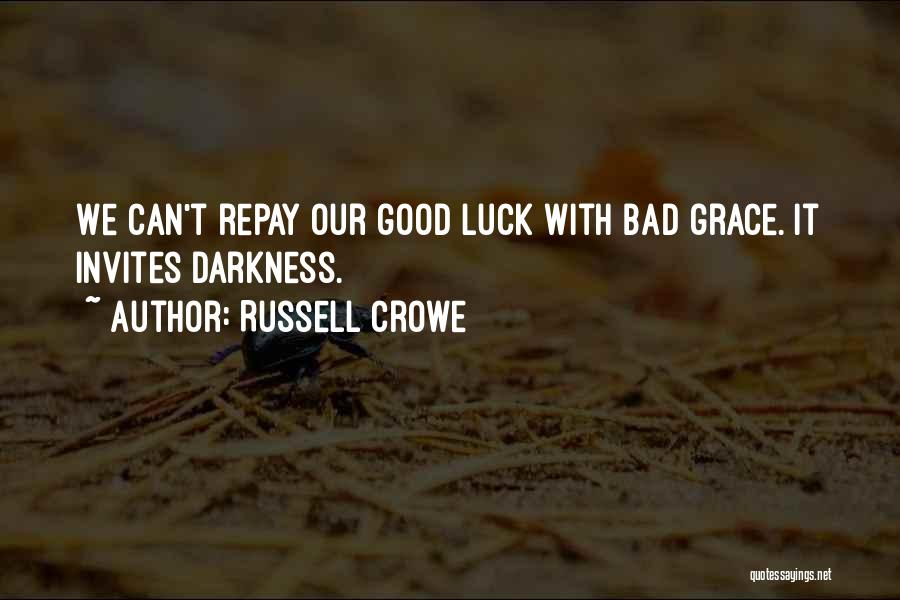 Russell Crowe Quotes 696900
