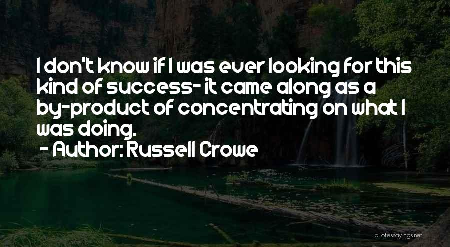 Russell Crowe Quotes 714324