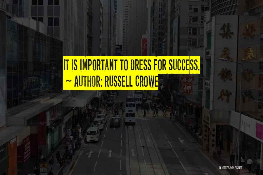 Russell Crowe Quotes 759859