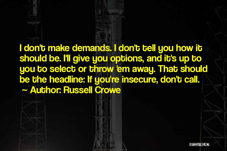Russell Crowe Quotes 827193
