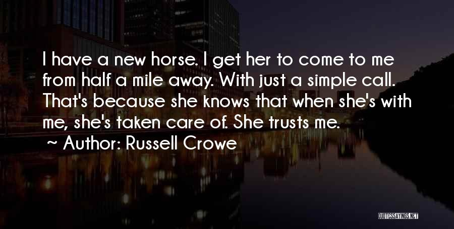Russell Crowe Quotes 842458