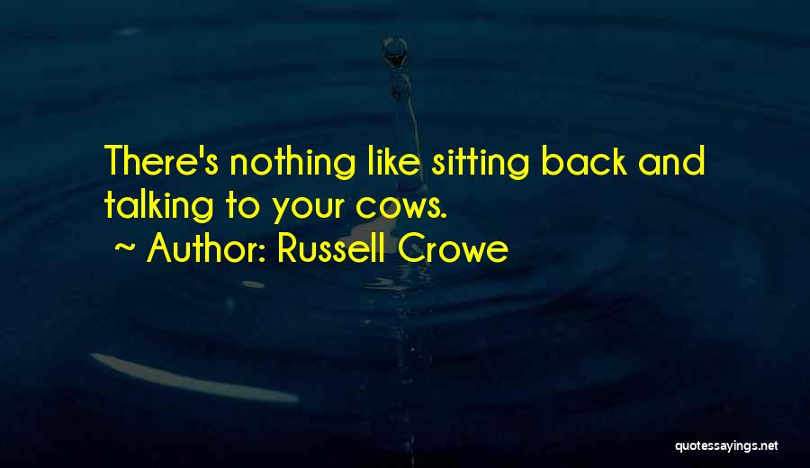 Russell Crowe Quotes 872363