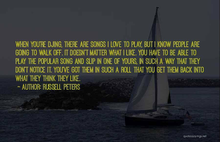 Russell Peters Quotes 1189091