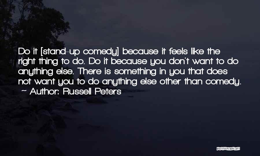 Russell Peters Quotes 1599166