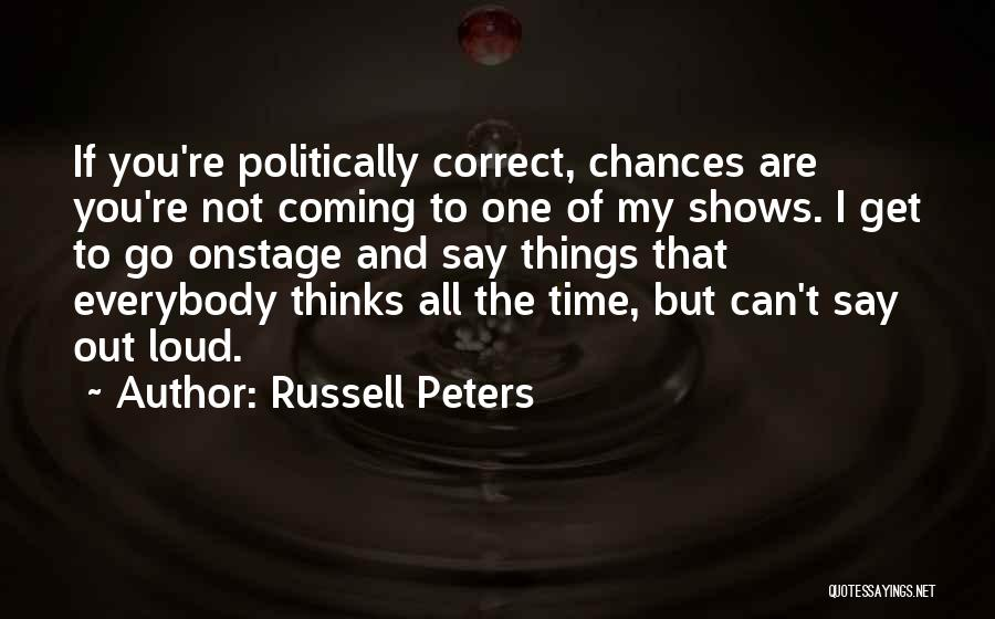 Russell Peters Quotes 1864260