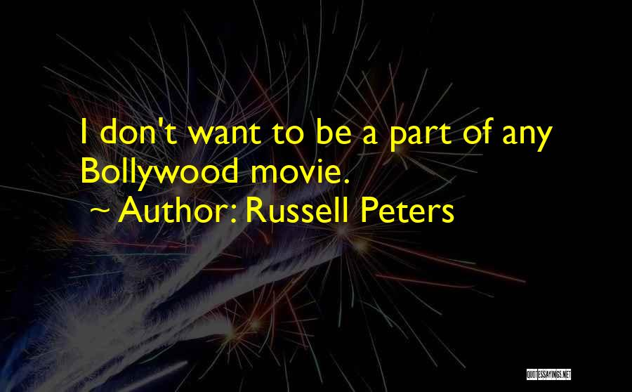 Russell Peters Quotes 2077387