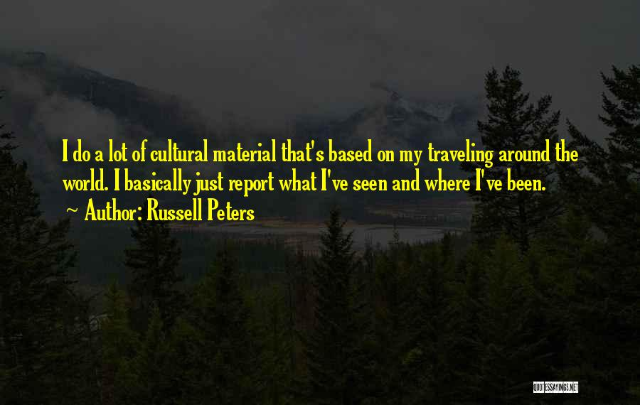 Russell Peters Quotes 571627