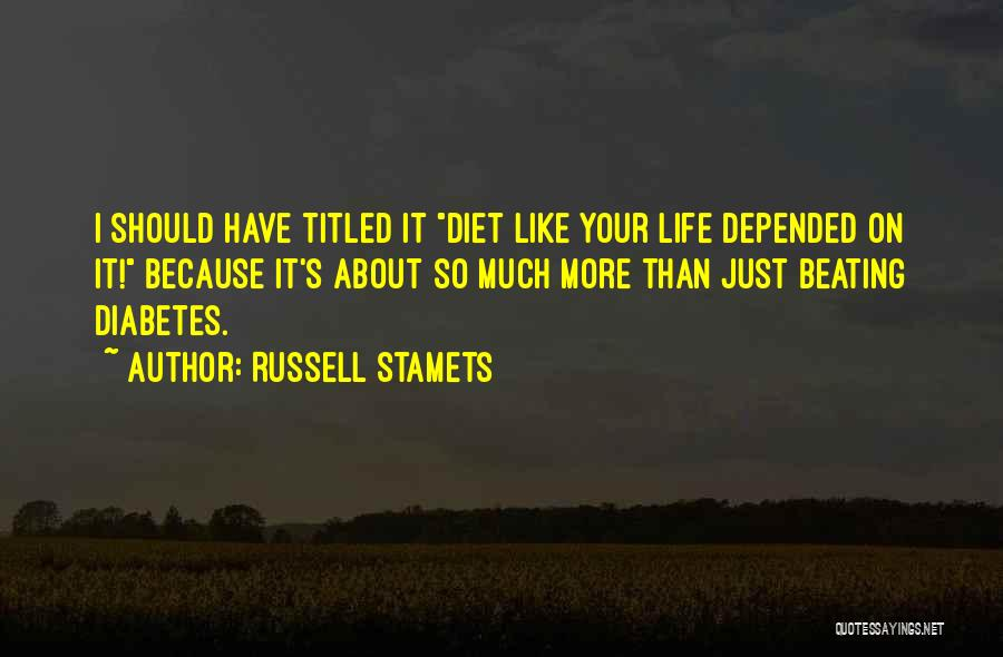 Russell Stamets Quotes 1665306