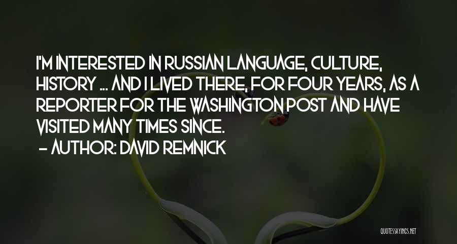 Russian Culture Quotes By David Remnick
