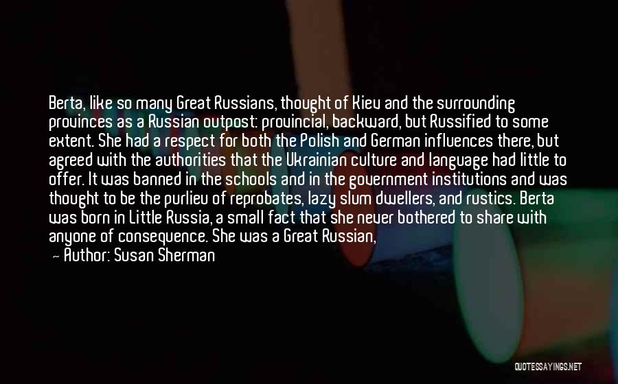 Russian Culture Quotes By Susan Sherman