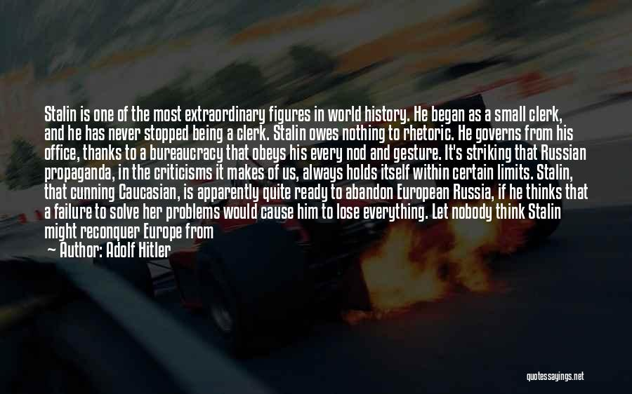 Russian History Quotes By Adolf Hitler