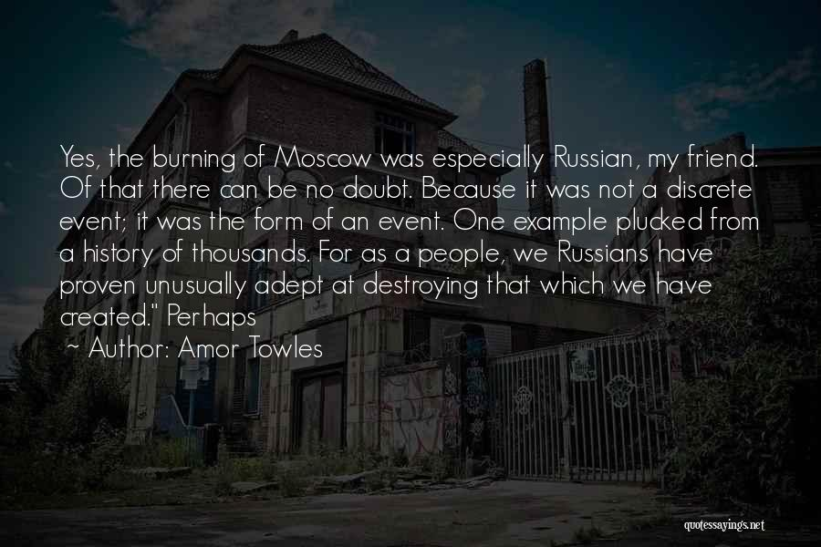 Russian History Quotes By Amor Towles