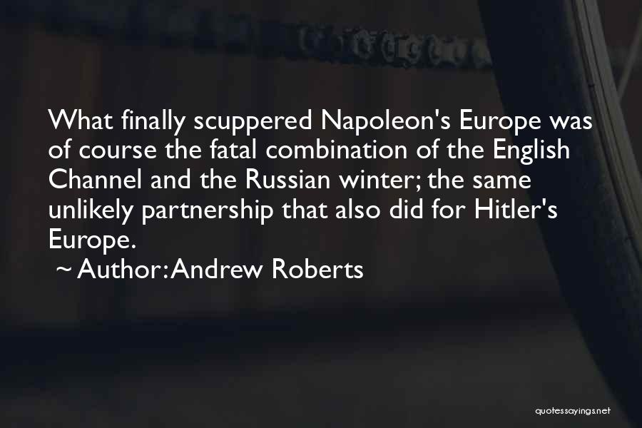 Russian History Quotes By Andrew Roberts