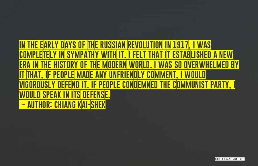 Russian History Quotes By Chiang Kai-shek