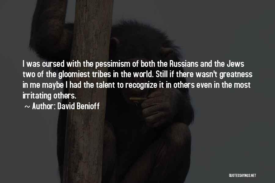 Russian History Quotes By David Benioff