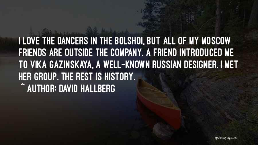Russian History Quotes By David Hallberg