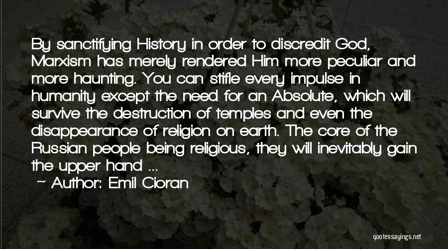 Russian History Quotes By Emil Cioran