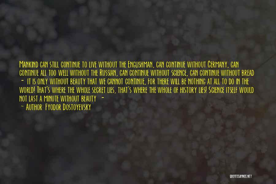 Russian History Quotes By Fyodor Dostoyevsky