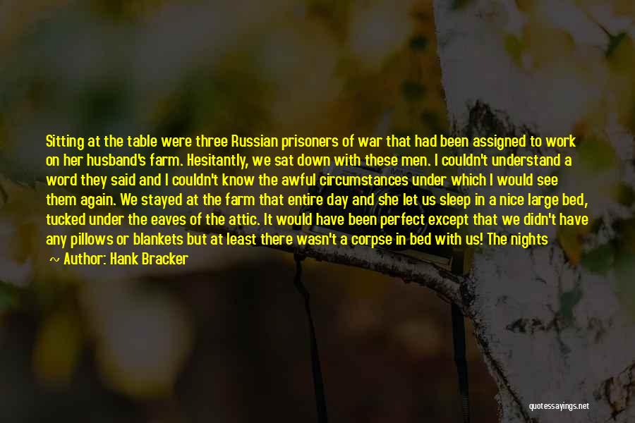 Russian History Quotes By Hank Bracker
