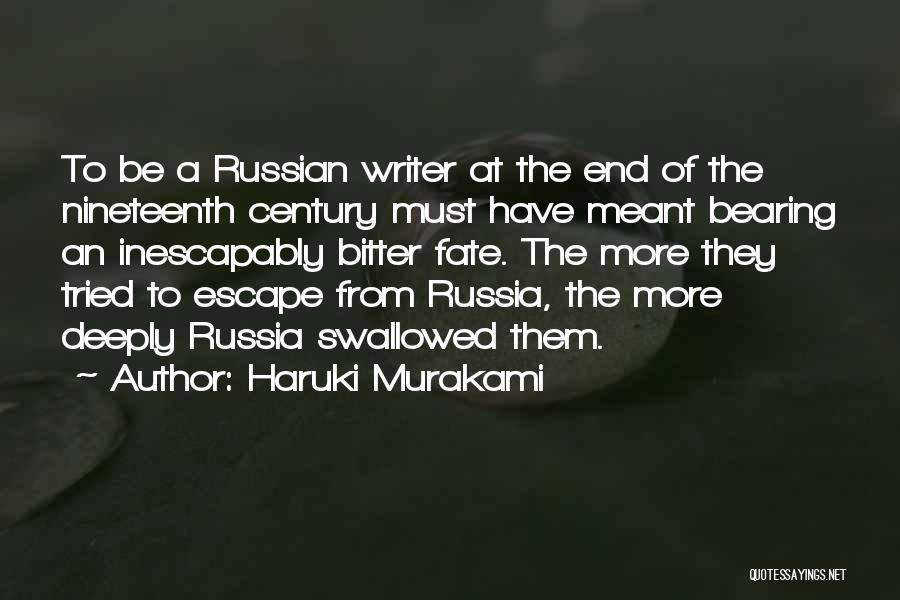 Russian History Quotes By Haruki Murakami