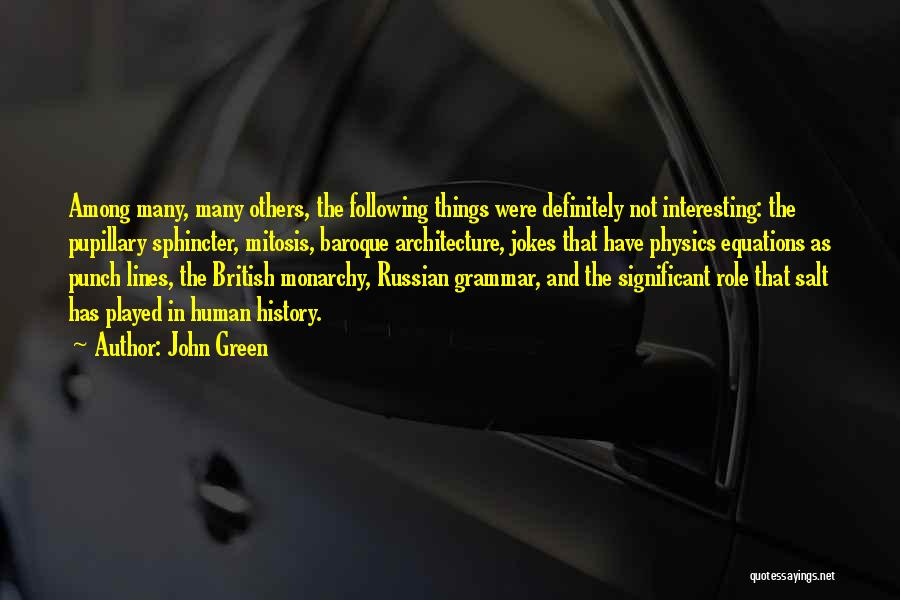 Russian History Quotes By John Green