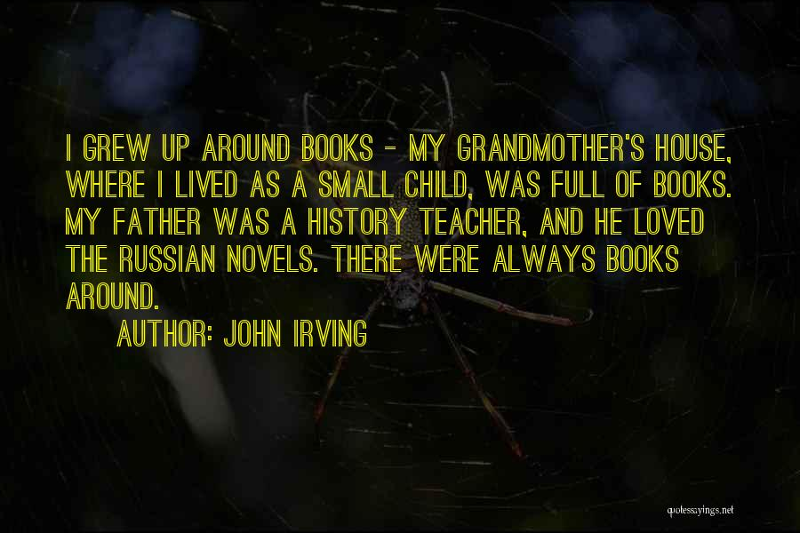 Russian History Quotes By John Irving
