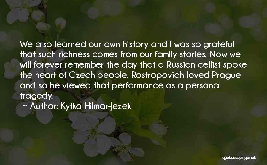 Russian History Quotes By Kytka Hilmar-Jezek