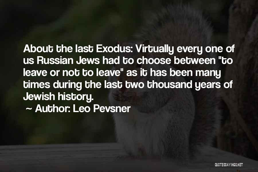 Russian History Quotes By Leo Pevsner