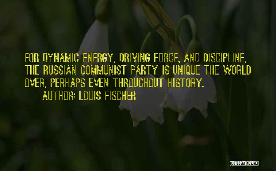 Russian History Quotes By Louis Fischer