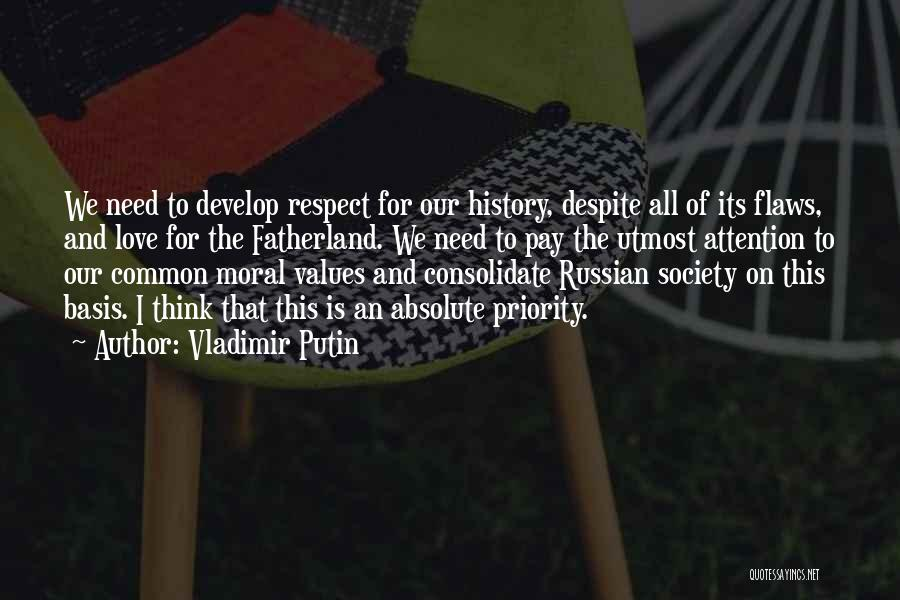 Russian History Quotes By Vladimir Putin
