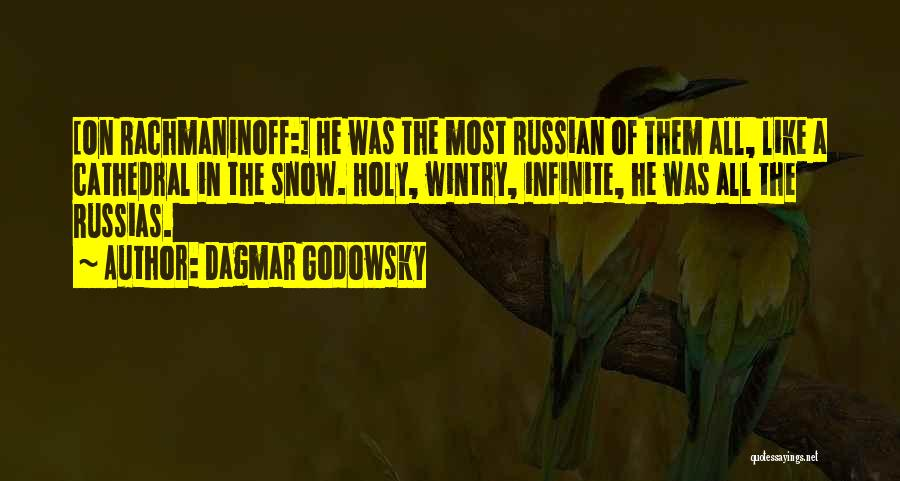 Russian Music Quotes By Dagmar Godowsky