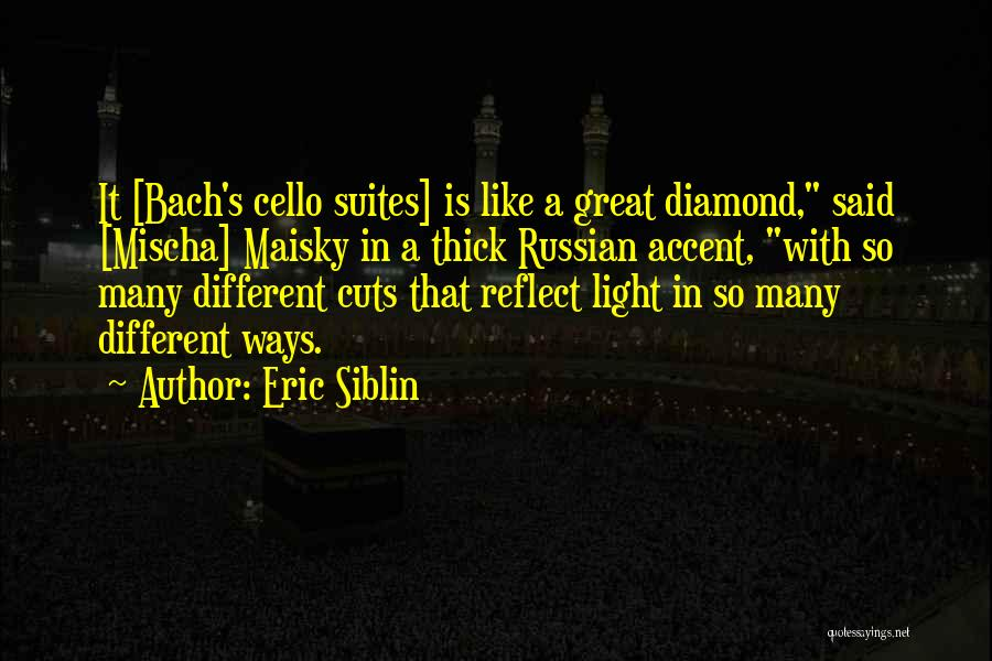 Russian Music Quotes By Eric Siblin