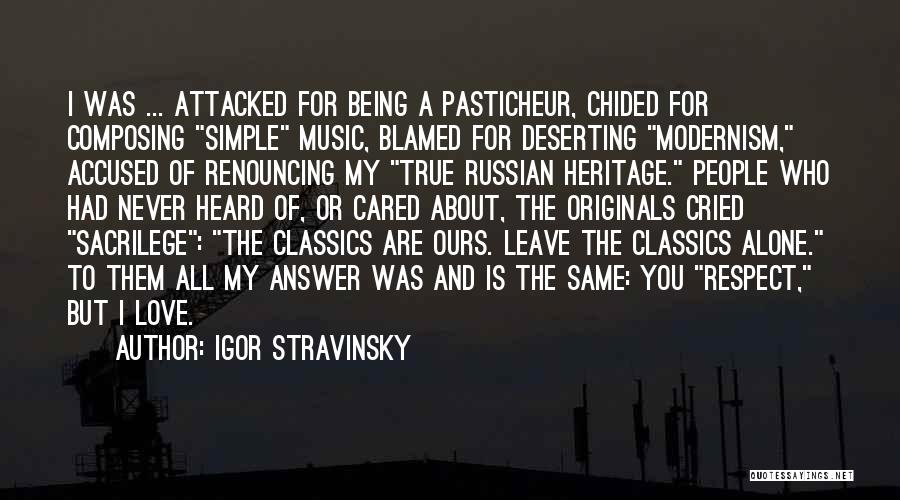 Russian Music Quotes By Igor Stravinsky