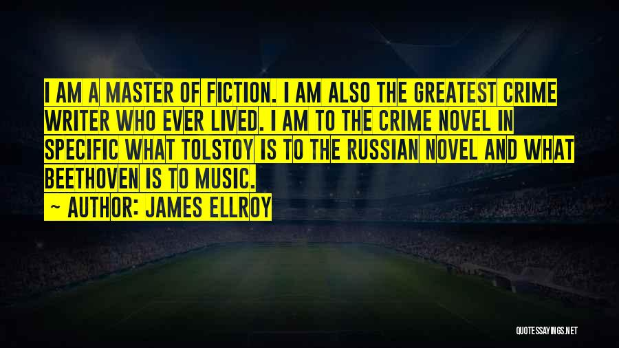 Russian Music Quotes By James Ellroy