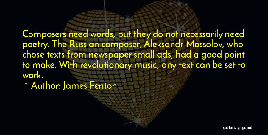 Russian Music Quotes By James Fenton