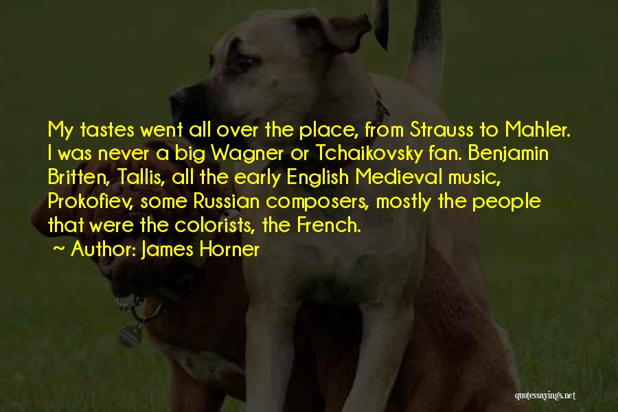 Russian Music Quotes By James Horner