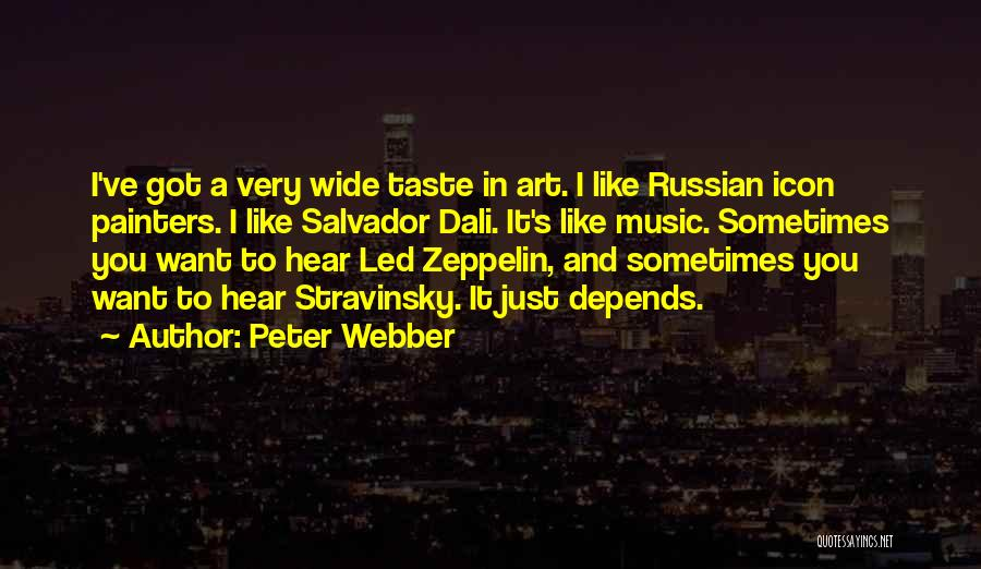 Russian Music Quotes By Peter Webber