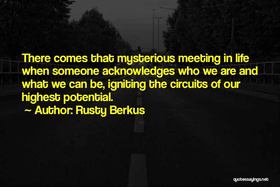 Rusty Berkus Quotes 1808834
