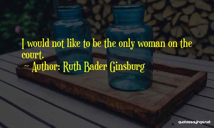 Ruth Bader Ginsburg Quotes 1369888