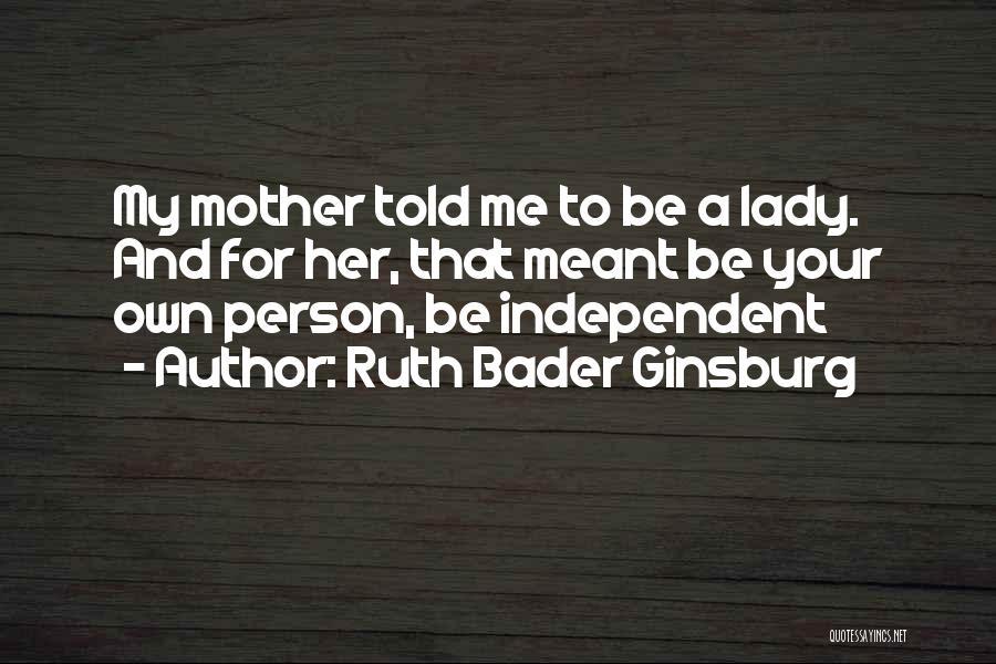 Ruth Bader Ginsburg Quotes 2006539
