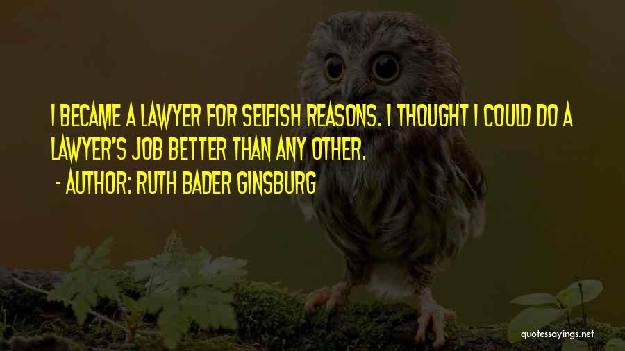 Ruth Bader Ginsburg Quotes 513662