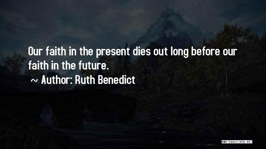 Ruth Benedict Quotes 1165700