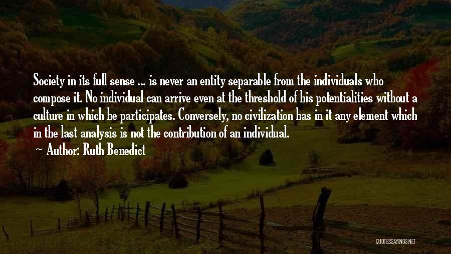 Ruth Benedict Quotes 1223682