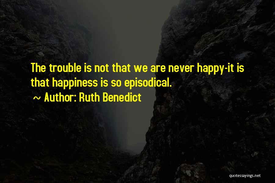 Ruth Benedict Quotes 1353081