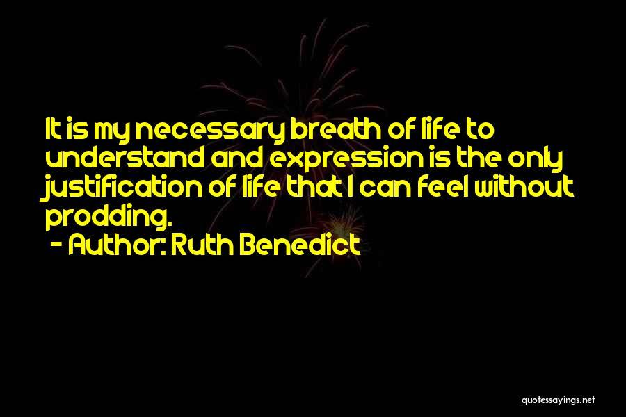 Ruth Benedict Quotes 1554669
