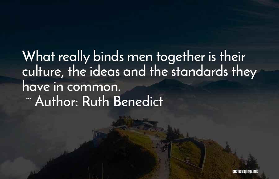Ruth Benedict Quotes 1894446